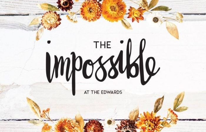 The Impossible (at The Edwards)